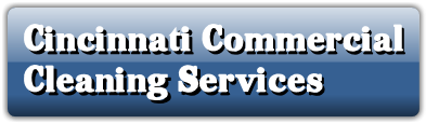 Cincinnati Commercial Cleaning Services